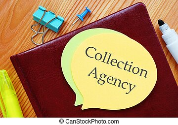 The image contains the inscription Collection Agency on a notebook sheet