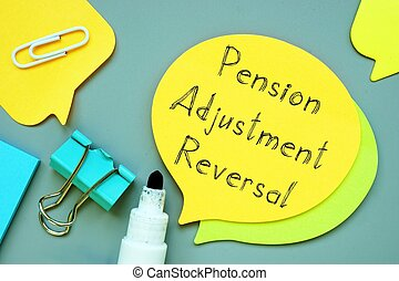 The image contains the inscription Pension Adjustment Reversal on a notebook sheet