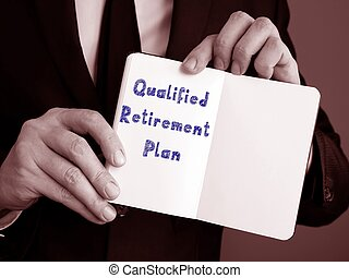 The image contains the inscription Qualified Retirement Plan on a notepad sheet.