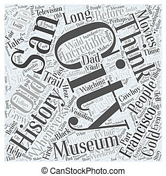 The Incredible History of San Francisco Word Cloud Concept