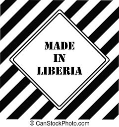 Made in Liberia - The industrial symbol is Made in Liberia