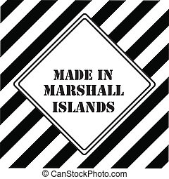 The industrial symbol is Made in Marshall Islands