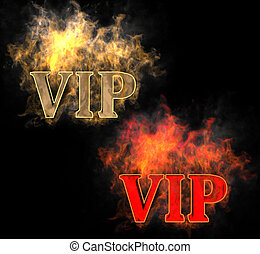 VIP in the fire - The inscription VIP in the fire