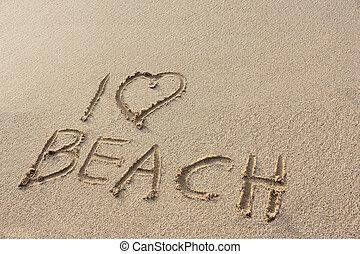 """the inscriptions of """" i love Beach"""" on sand beach"""