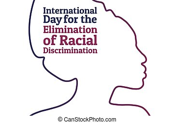 The International Day for the Elimination of Racial Discrimination. 21 March. Holiday concept. Template for background, banner, card, poster with text inscription. Vector EPS10 illustration.