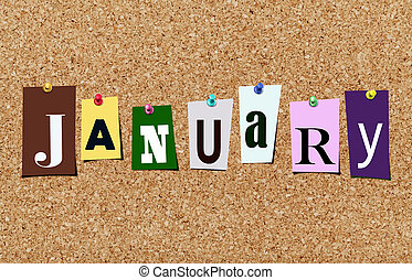 The January magazine cutout letters pinned to cork noticeboard