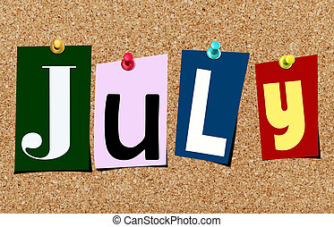 The july magazine cutout letters pinned to cork noticeboard