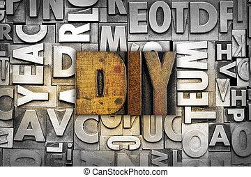 The letters DIY Do it Yourself written in vintage letterpress type