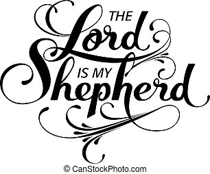 The Lord is my shepperd