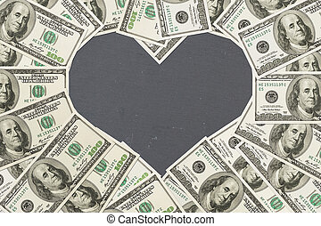 The love of money, One hundred in the shape of a heart with...
