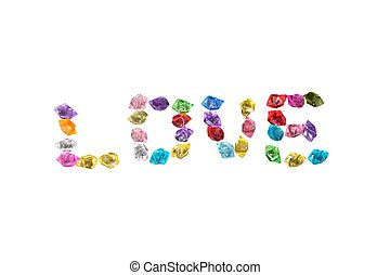 Love word craft ideas with jewelry stone on white background