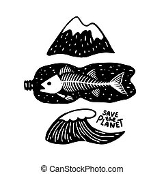 The mountains and the ocean with the fish in a plastic bottle. Save the planet slogan. Black and white design.