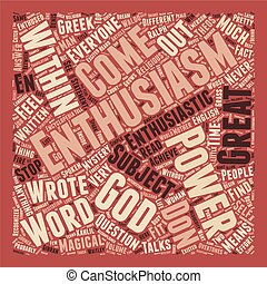 The Mystery Behind Enthusiasm text background wordcloud...