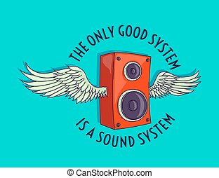 The only good system is a sound system quote around a hand ...