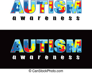 "Autism Awareness - The phrase ""Autism Awareness"" written in..."