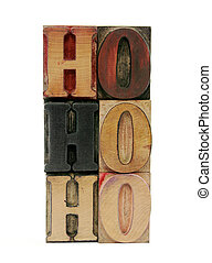 ho ho ho in letterpress wood letters