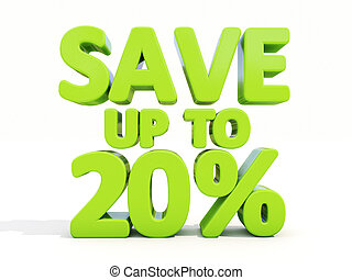Save up to 20% - The phrase Save up to 20% on ? white...