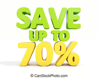 The phrase Save up to 70% on ? white background
