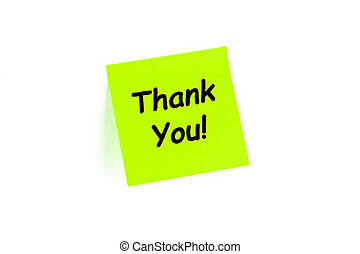 Thank You! on a post-it note - The phrase Thank You! on a...