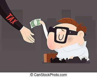 The poor man must pay taxes yet, Tax return, Vector illustration