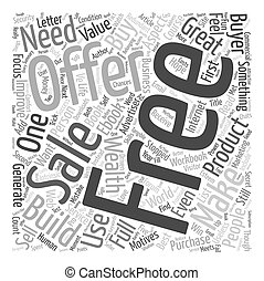 The Power Of A Free Offer text background wordcloud concept