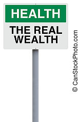 The Real Wealth