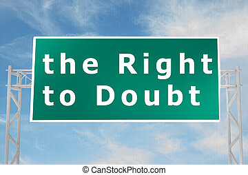 the Right to Doubt concept
