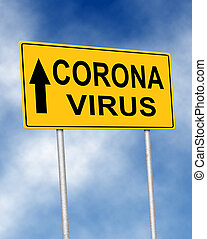 The road sign symbol with text Corona Virus
