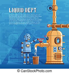 The robot pours liquid from a reservoir with pipes into a...