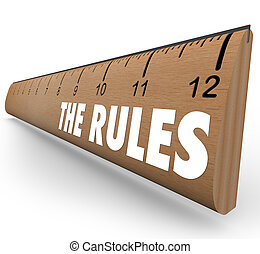 The Rules Ruler Guidelines Regulations Laws Limits - A ...
