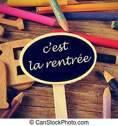 c'est la rentree, back to school written in french - the ...