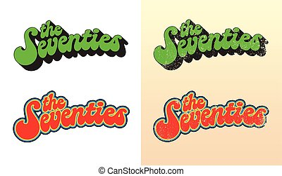 The Seventies - Vector illustration of type of font design...