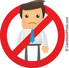 the sign ban office worker - illustration of a sad character...