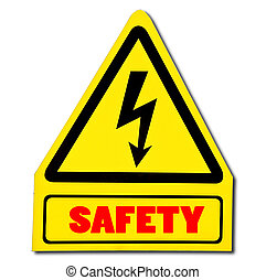 The Sign of safety of electricity from high voltage isolated on white background