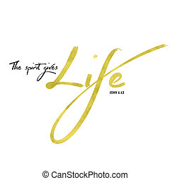 The Spirit Gives Life Bible Verse Typography Design with...