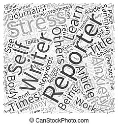 The Stress And Anxiety Of A Reporter Word Cloud Concept