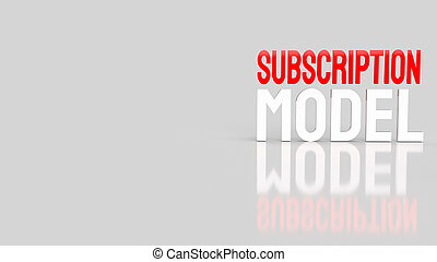 The  subscription model word for business content 3d rendering