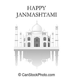 The Taj Mahal temple silhouette. The inscription is happy Janmashtami. illustration