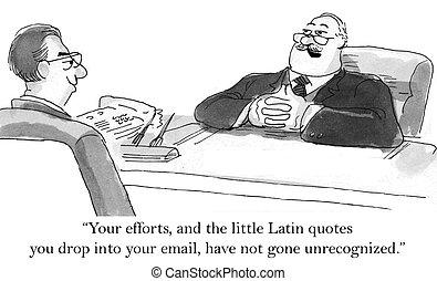 The team leader appreciates the executive and his Latin -...