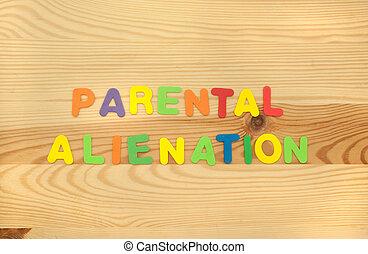 Parental Alienation - The Term Parental Alienation made from...