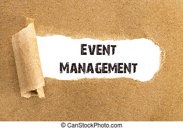 The text Event Management appearing behind torn brown paper