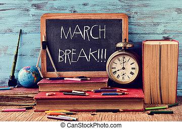 the text march break written in a chalkboard - wooden-framed...