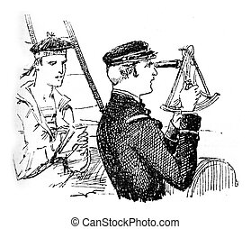 The tip. The ship navigator sighting the horizon using a...