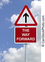 The Way Forward sign in the sky