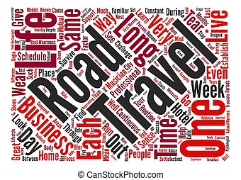 The Wear and Tear of the Road text background word cloud concept