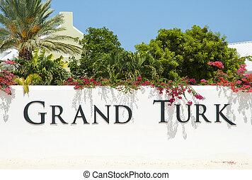 Grand Turk - The welcome sign to Grand Turk island (Turks & ...