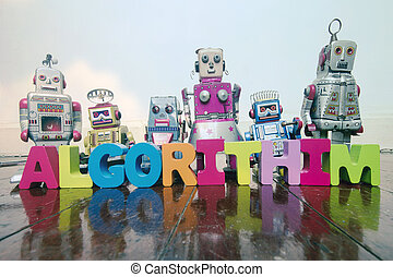 the word ALGORITHIM with wooden letters and retro toy robots on an old wooden