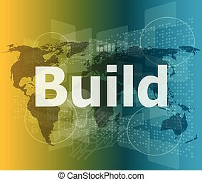 The word build on digital screen, business concept vector illustration
