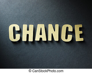 The word Chance on paper background