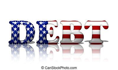 Americans in Debt - The word debt in the American flag ...